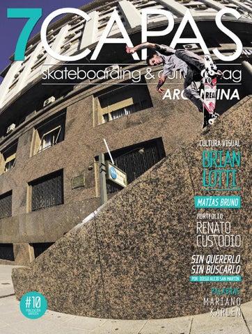 7capas Skateboarding   Culture Magazine Edición  10 by 7capas ... 55b8929a7a7