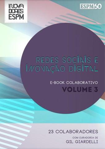 Livro colaborativo redes sociais e inovao digital volume 3 by page 1 fandeluxe Gallery