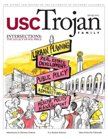 Trojan Family Magazine Spring 2012 By University Of Southern