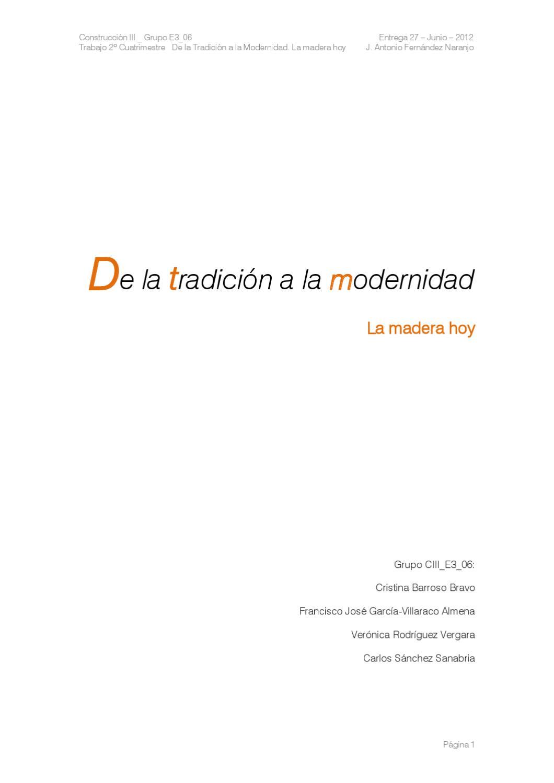 De la tradición a la modernidad /// La madera hoy /// Construcción ...
