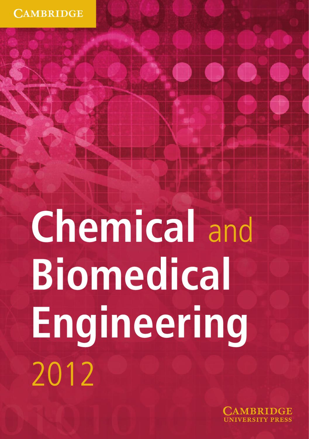 Chemical and Biomedical Engineering Cluster 2012 by Cambridge University  Press - issuu