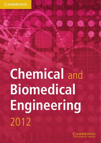 Chemical and biomedical engineering cluster 2012 by cambridge page 1 chemical and biomedical engineering 2012 fandeluxe Image collections