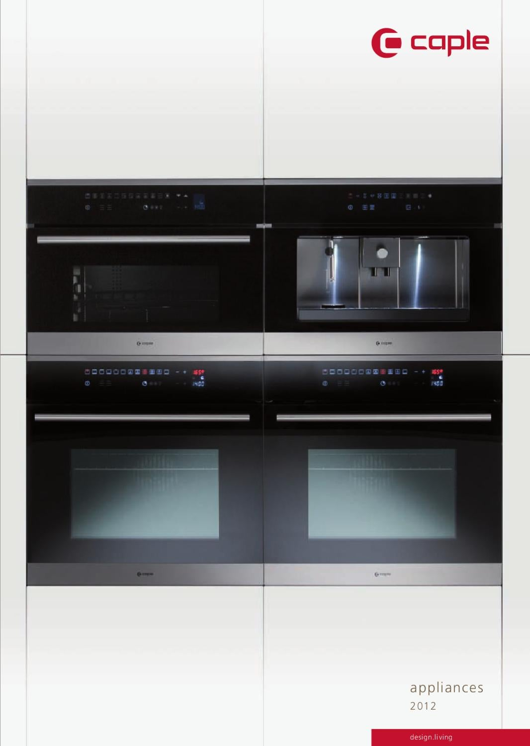 Caple Appliances 2012 by Kitchens Review - issuu