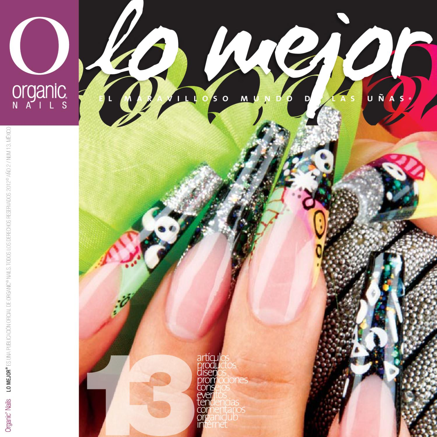 Lo Mejor 13 / Organic® Nails by Organic Nails® - issuu