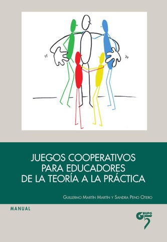 Juegos Cooperativos Para Educadores De La Teoria A La Practica By