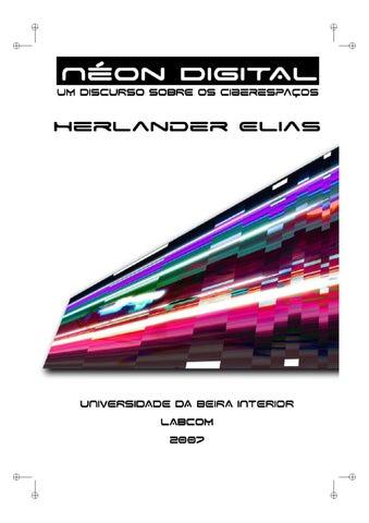 Néon Digital - Um Discurso Sobre os Ciberespaços by SP Escola de ... c310586061
