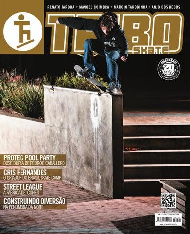 323df0e58930c Tribo Skate Edição 201 by Revista Tribo Skate - issuu