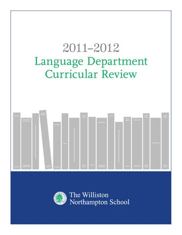 Language Department Curricular Review By Williston Northampton
