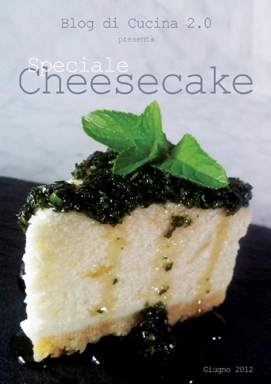Cheesecake le migliori ricette by blog di cucina issuu - I migliori blog di cucina ...