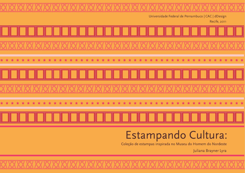 fb94cb0288628 Estampando cultura  coleção de estampas inspirada no Museu do Homem do  Nordeste by Juliana Brayner - issuu