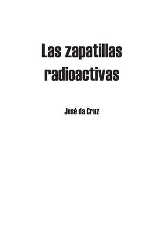d13062d41 Las zapatillas radioactivas by Documento de Viaje - issuu
