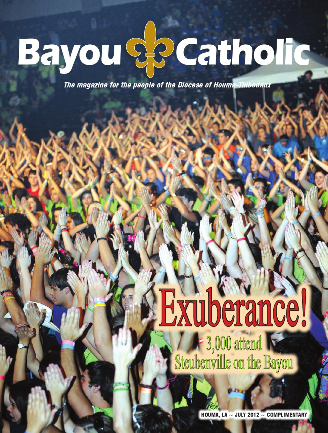 Bayou Catholic | July 2012 by Diocese of Houma-Thibodaux - issuu