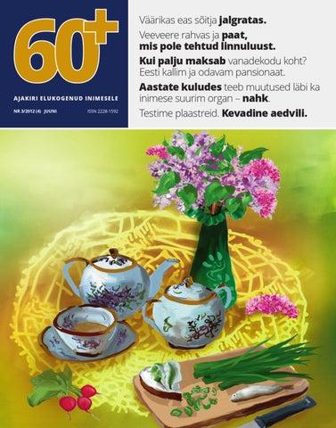 aa603c8b972 Ajakiri 60+ nr 3/2012 by AS Eesti Meedia - issuu