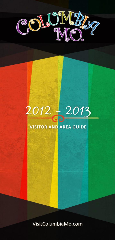 Columbia Missouri Visitor & Area Guide, 2012 -2013 by Maximum Media ...
