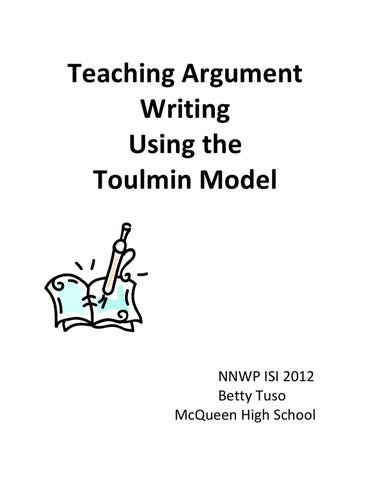 Teaching Argument Writing Using The Toulmin Model By J Ross Issuu