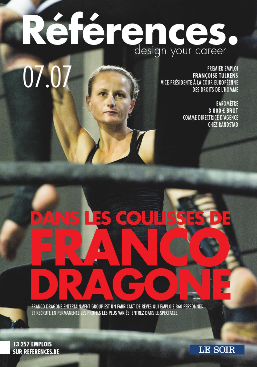 dans les coulisses de franco dragone by jobs  u0026 careers cv