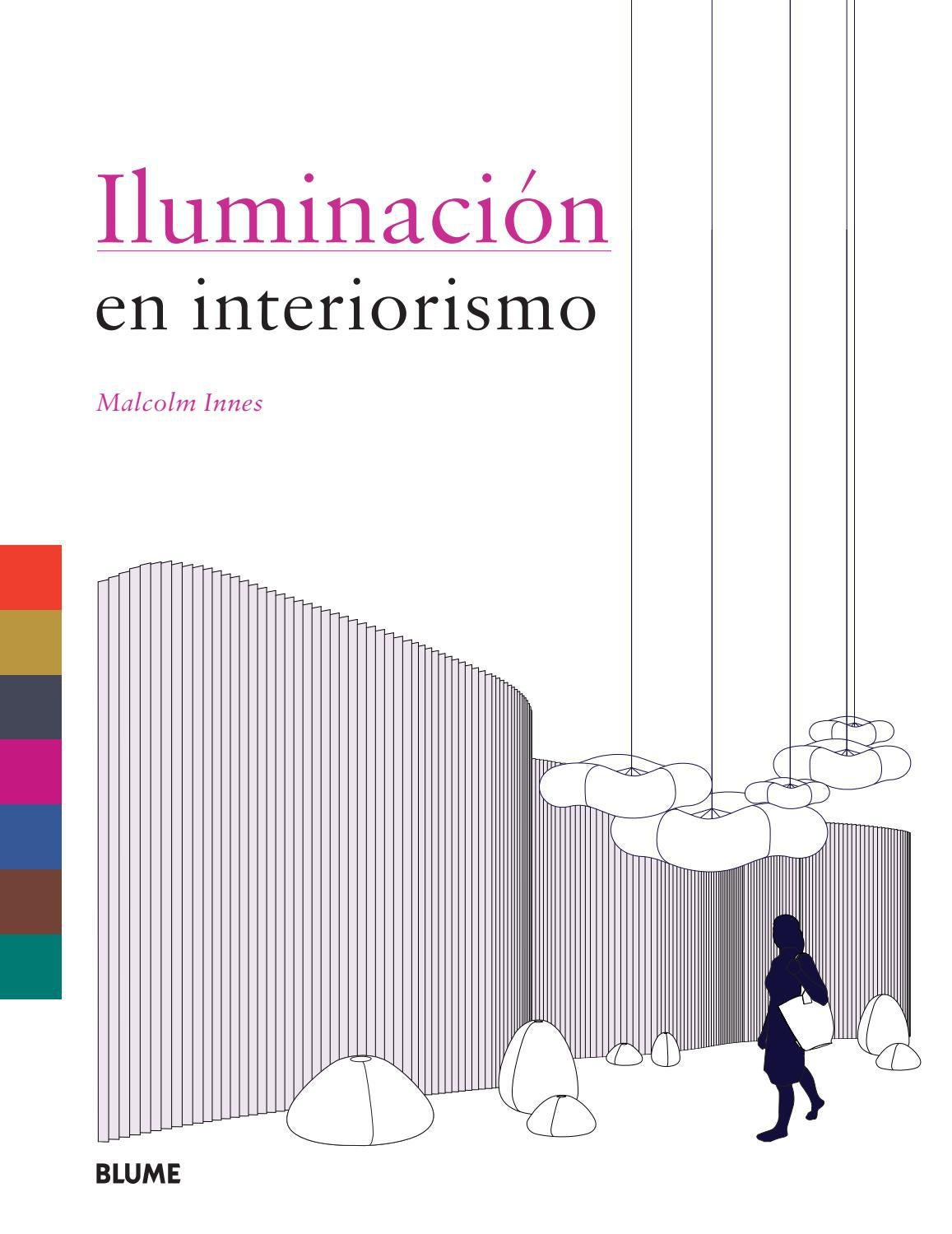 Luz En Interiorismo By Editorial Blume Issuu