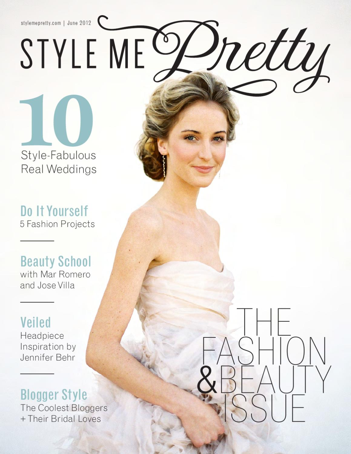 Style Me Pretty Fashion & Beauty Magazine by Style Me Pretty - issuu