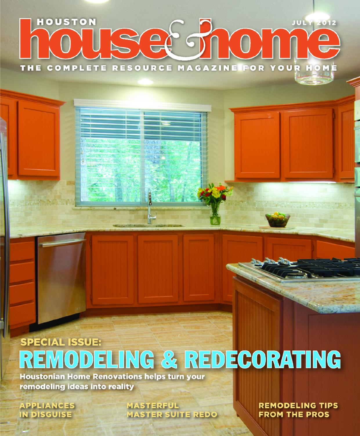 Houston House & Home Magazine July 2012 Issue By Houston