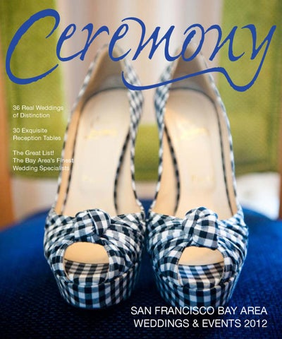 09f8ba560c60c Ceremony Magazine 2012 San Francisco by Ceremony Magazine - issuu