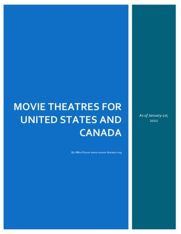 MOVIE THEATRES FOR UNITED STATES AND CANADA By Mike Rivest www.movie -theatre.org