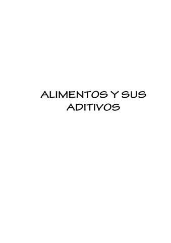 ALIMENTOS Y SUS ADITIVOS by Miguel Andres Cañón Plazas - issuu