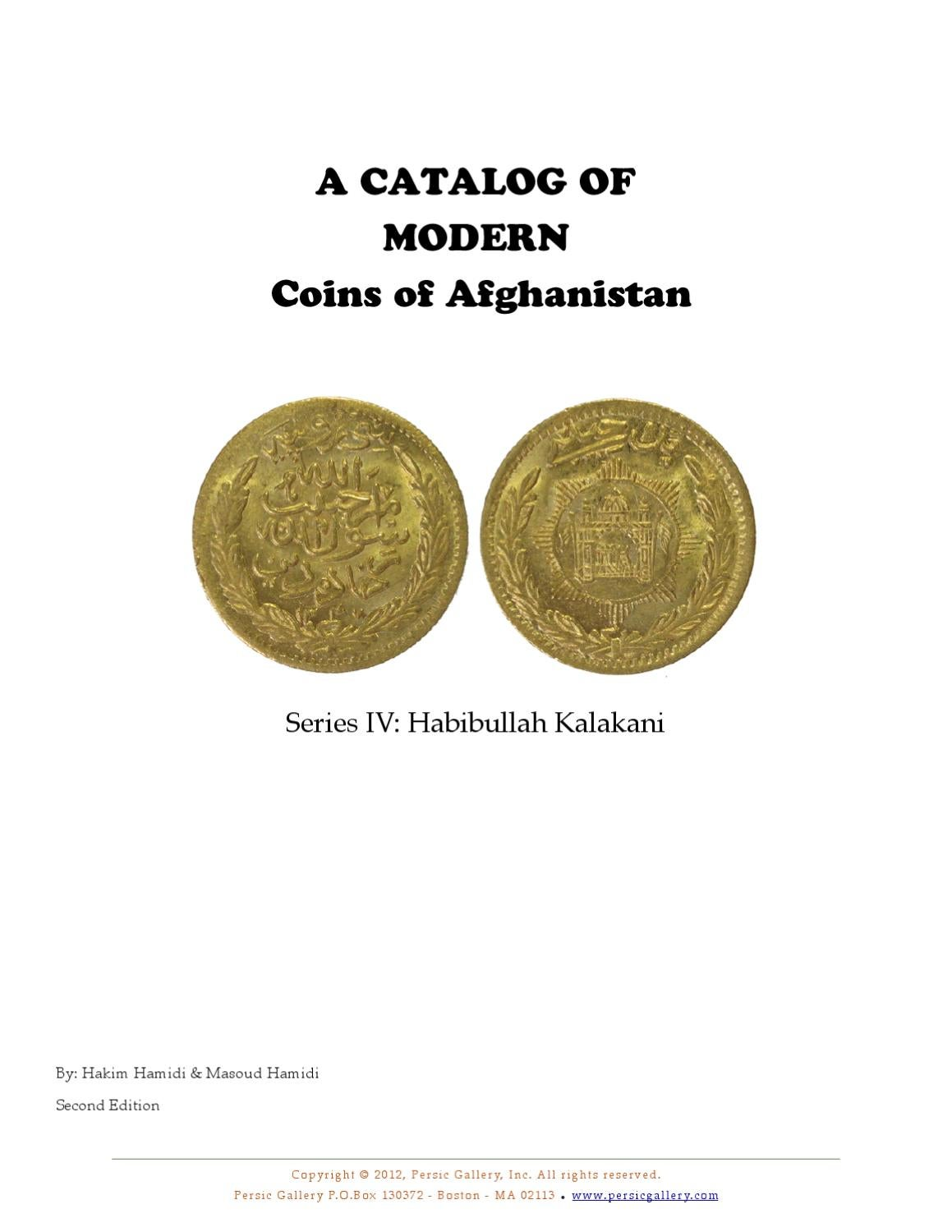 A catalog of Modern Coins of Afghanistan by Persic Gallery ...
