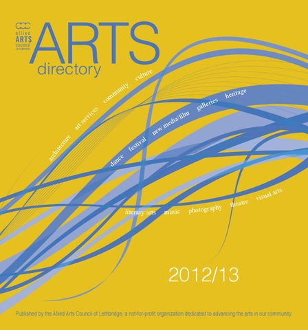 Arts directory 2012 2013 by allied arts council lethbridge issuu page 1 malvernweather Choice Image