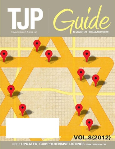 Texas Jewish Post     Guide to Jewish Life     DFW by Digital Publisher   issuu