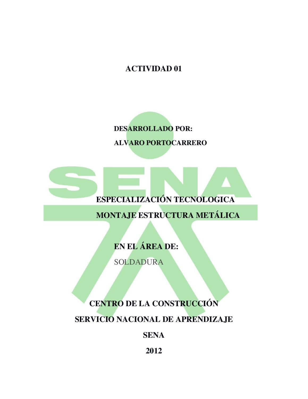 Trabajo sobre soldaduras by alvaro portocarrero issuu - Tipos de estructura metalica ...