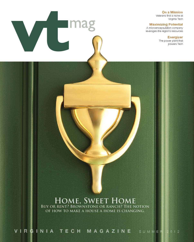 Virginia Tech Magazine, summer 2012 by Virginia Tech Magazine - issuu