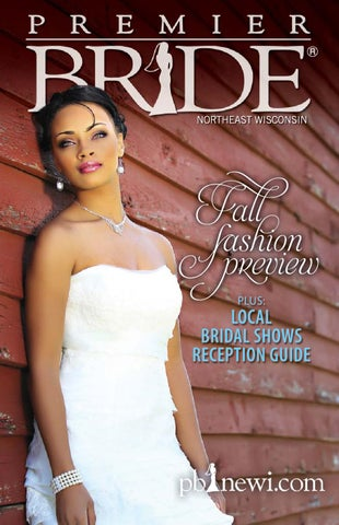 b6fe8ccdfec Premier Bride of Northeast Wisconsin - Summer Fall 2012 by Jennifer ...