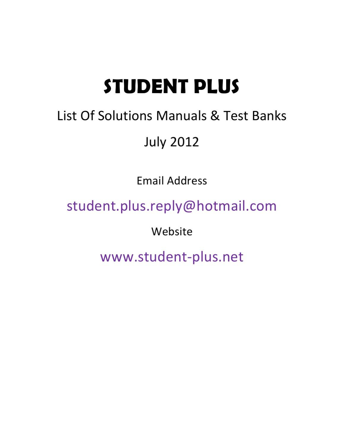 Solution Manuals & Test Banks List - July 2012 by Student Plus Net - issuu