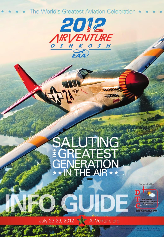 EAA AirVenture Oshkosh 2012 Info Guide by EAA: Experimental Aircraft