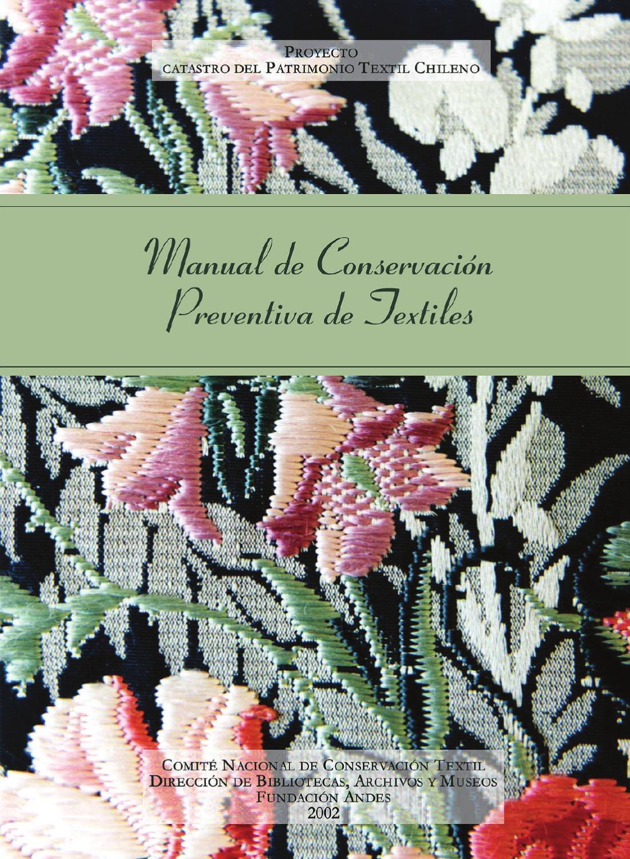 Manual de conservación preventiva de textiles by alberto manzog - issuu