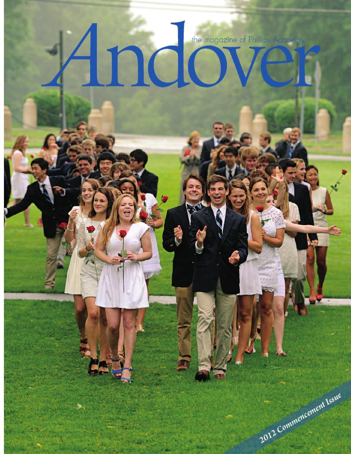 Andover The Magazine Commencement 2012 By Phillips Academy Issuu