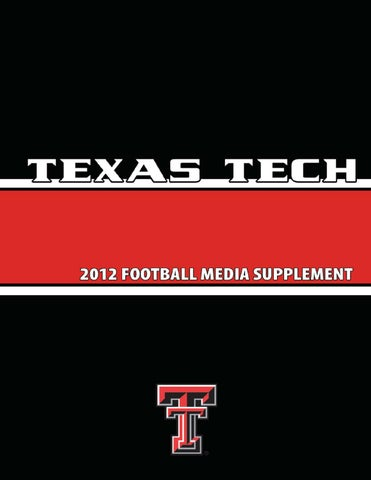 designer fashion f2577 48e48 2012 TEXAS TECH FOOTBALL MEDIA SUPPLEMENT Texas Tech University Athletics  Communications Third Edition, Summer 2012
