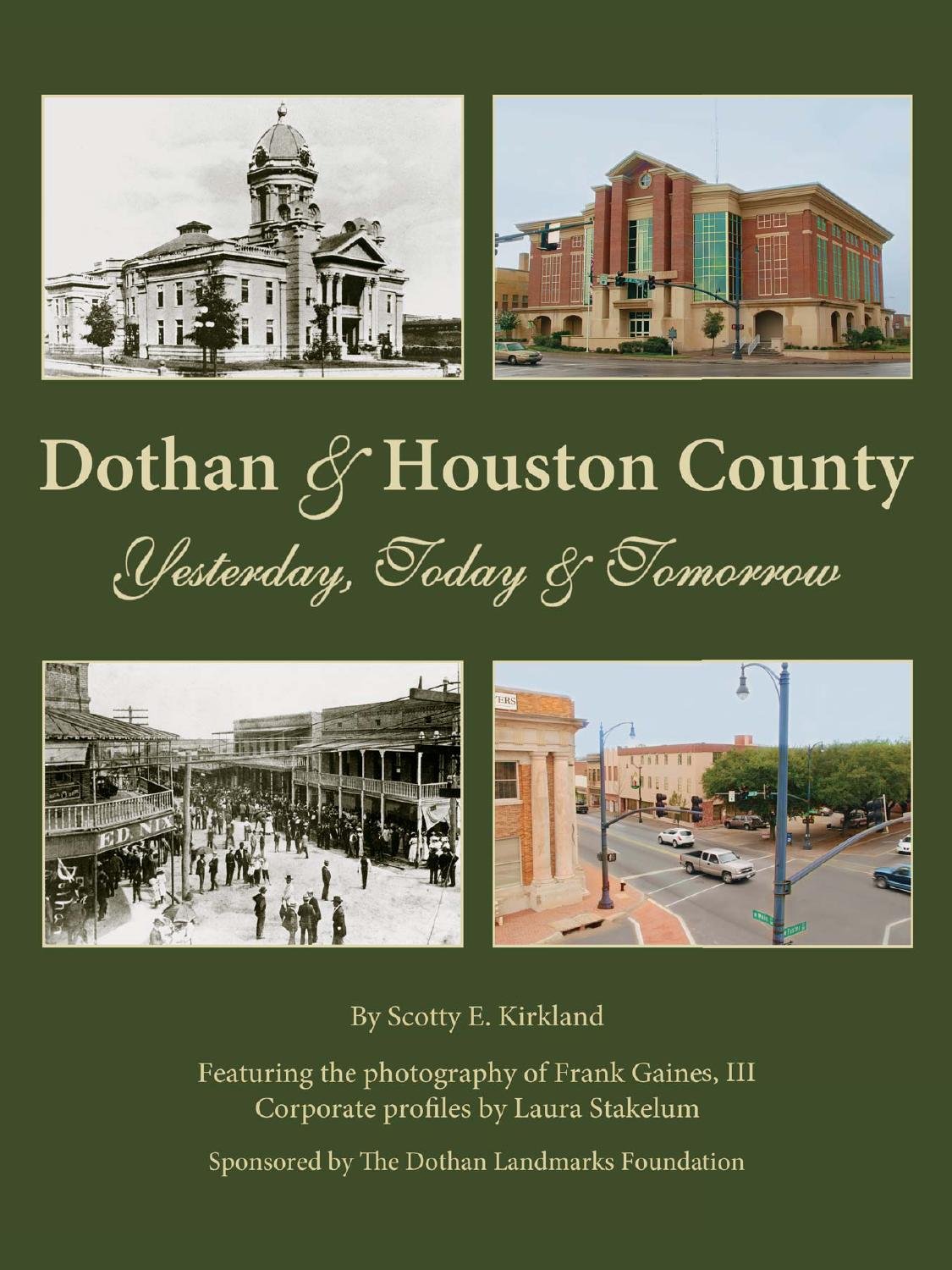 Dothan Houston County Yesterday Today Tomorrow By