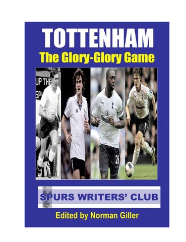 3b4e3076f0e Tottenham: The Glory-Glory Game by Norman Giller Books - issuu