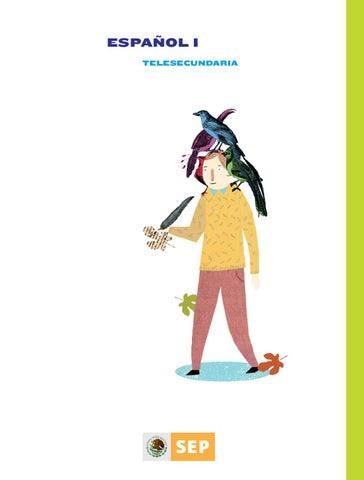 Español Primer grado Telesecundaria by Tomás Acosta Rodriguez - issuu