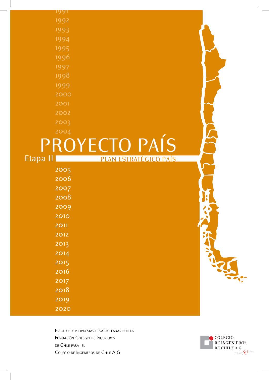 Proyecto País II - 1era parte by Revista Ingenieros - issuu