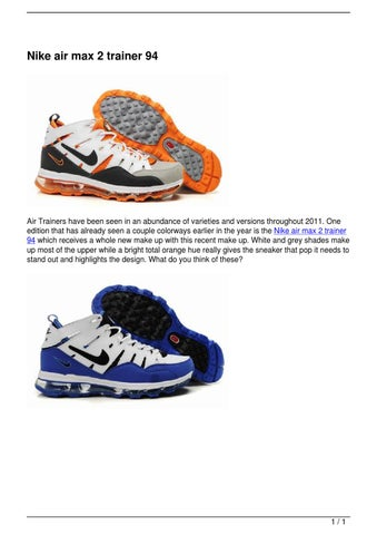 where to buy hot sales casual shoes Nike air max 2 trainer 94 by mu mao - issuu