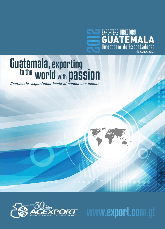 Directorio de Exportadores 2012 by Agexport Guatemala - issuu