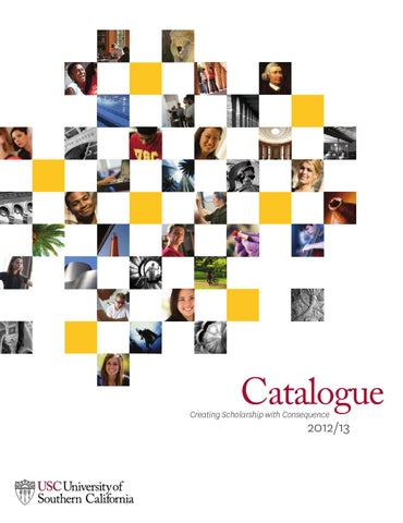 Usc catalogue 2012 13 part 1 of 2 by university of southern page 1 platinumwayz