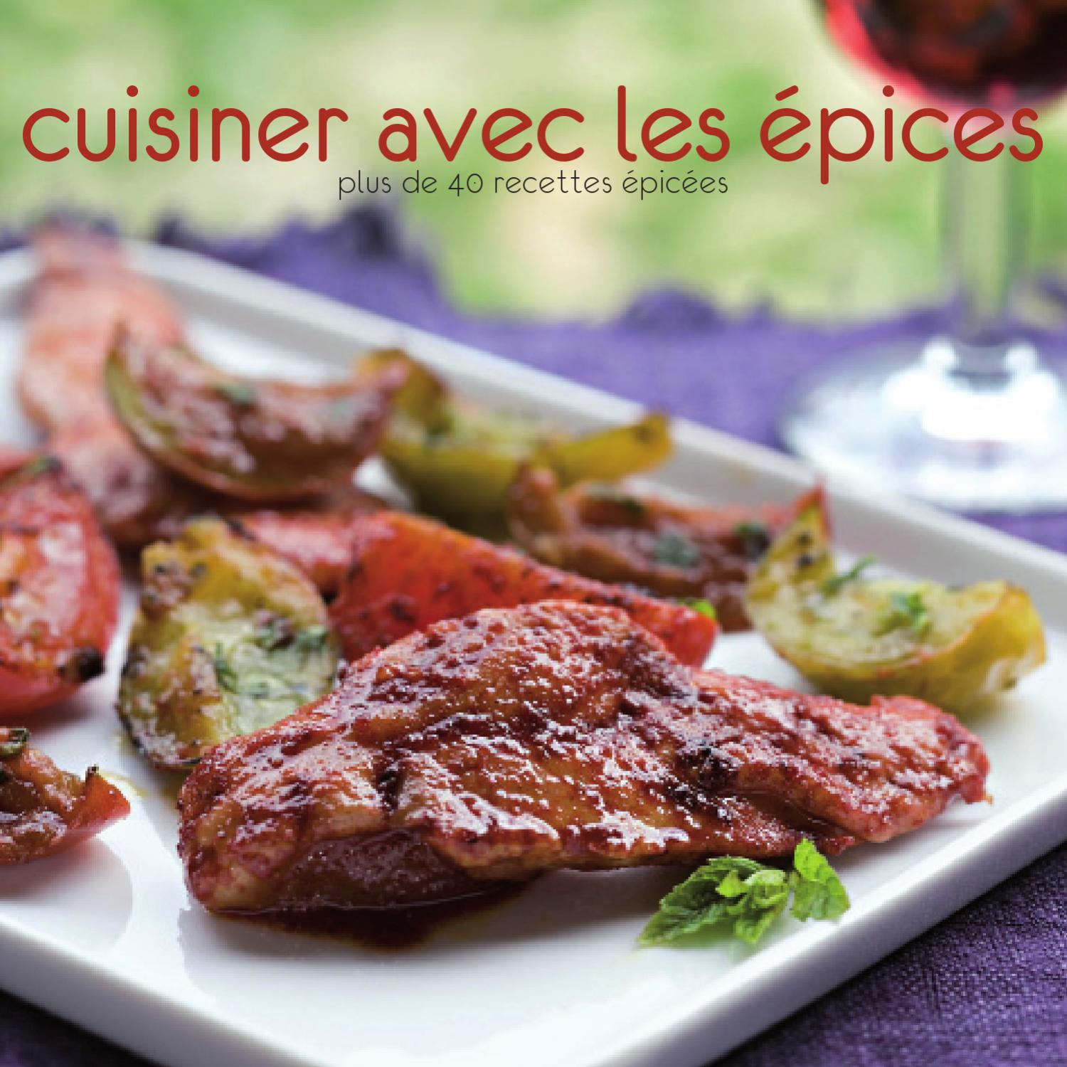 Cuisiner les pices by photoalto issuu - Cuisiner les tomates vertes ...