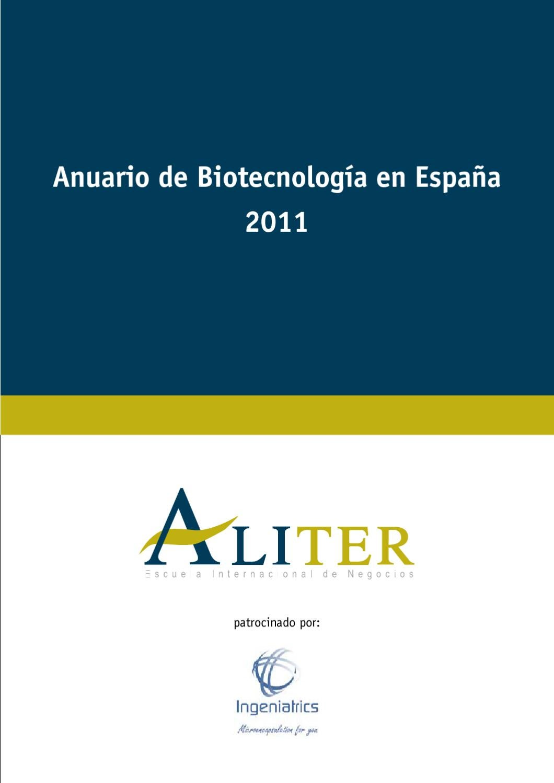 Anuario de Biotecnologia en España 2011 by Aliter Escuela ...