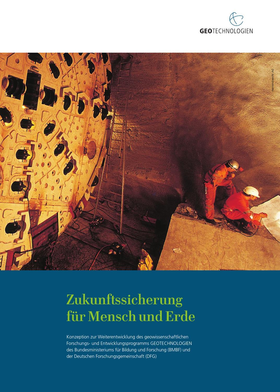 Zukunftssicherung für Mensch und Erde by GEOTECHNOLOGIEN - issuu