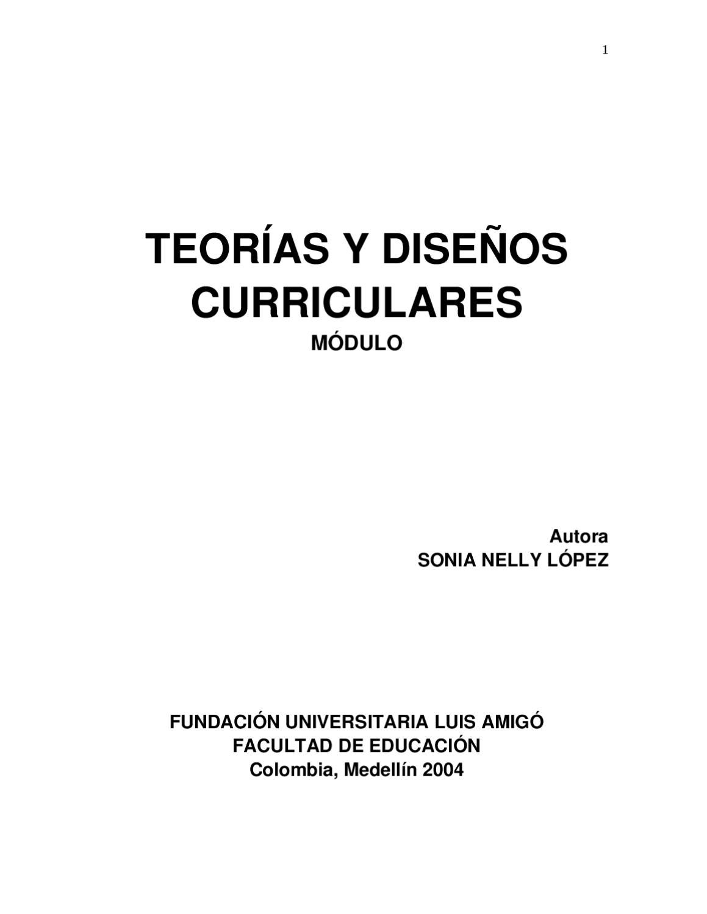 Teorías y Diseños Curriculares Módulo FUNLAM by Adriana Silva ...