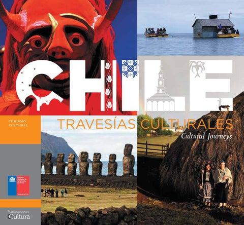 Chile  Travesías Culturales by Ministerio de las Culturas 9d0eedbf2c613
