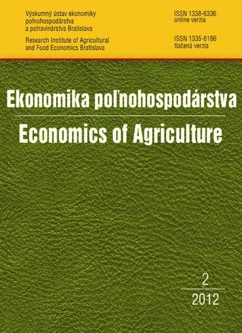 5e633fbbbf714 Ekonomika poľnohospodárstva č. 2/2012 by NPPC, VÚEPP - issuu